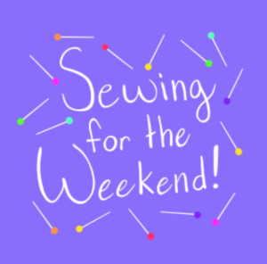 Sewing for the Weekend podcast